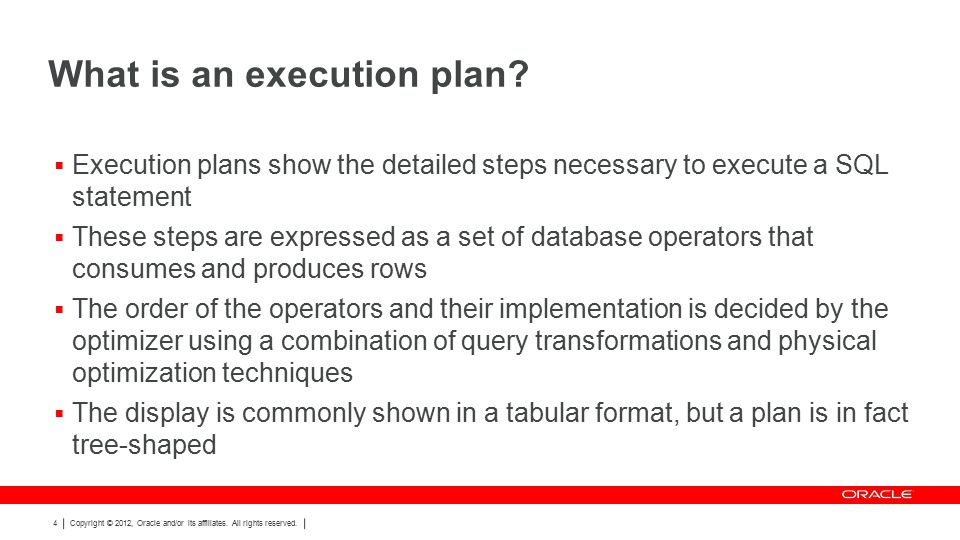 Explain plan lies… ops$tkyte%ORA11GR2> select count(*) from t where id = 1; Execution Plan ---------------------------------------------------------- Plan hash value: 293504097 --------------------------------------------------------------------------- | Id | Operation | Name | Rows | Bytes | Cost (%CPU)| Time | --------------------------------------------------------------------------- | 0 | SELECT STATEMENT | | 1 | 3 | 1 (0)| 00:00:01 | | 1 | SORT AGGREGATE | | 1 | 3 | | | |* 2 | INDEX RANGE SCAN| T_IDX | 1 | 3 | 1 (0)| 00:00:01 | --------------------------------------------------------------------------- Predicate Information (identified by operation id): --------------------------------------------------- 2 - access( ID =1)