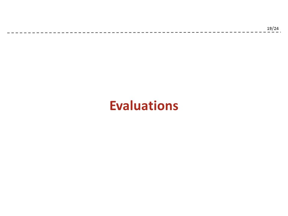 19/24 Evaluations