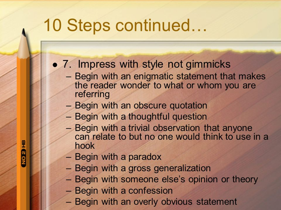 10 Steps continued… 7.