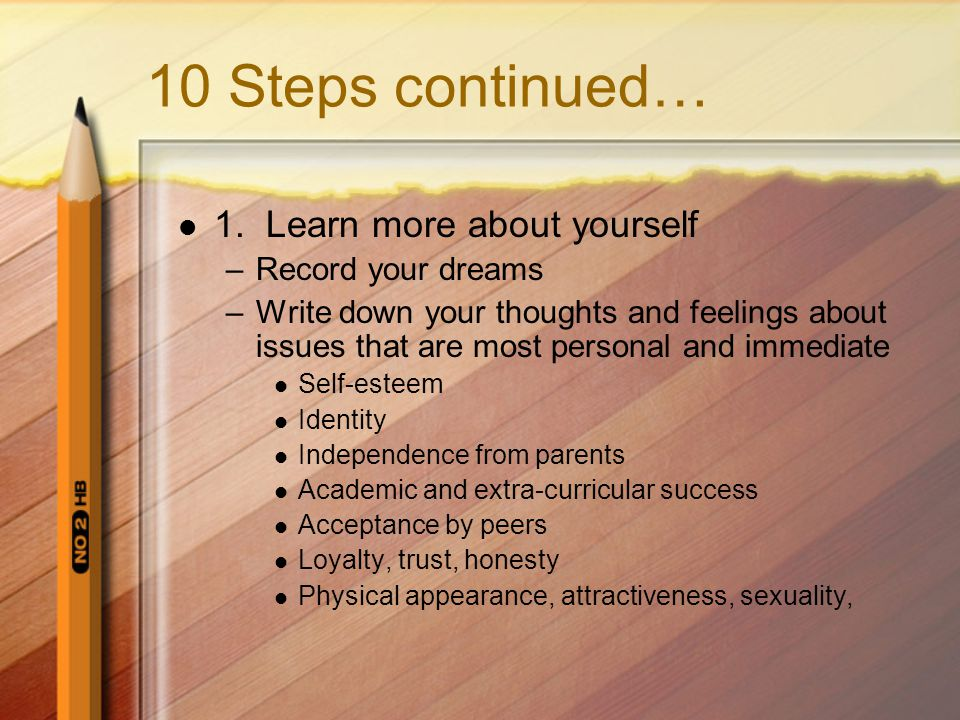10 Steps continued… 1.
