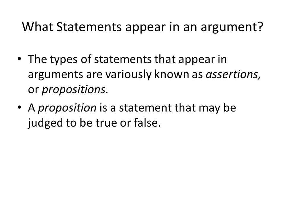 What Statements appear in an argument.