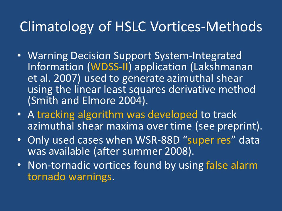 Climatology of HSLC Vortices-Methods Warning Decision Support System-Integrated Information (WDSS-II) application (Lakshmanan et al.