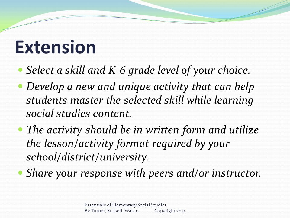 Extension Select a skill and K-6 grade level of your choice.