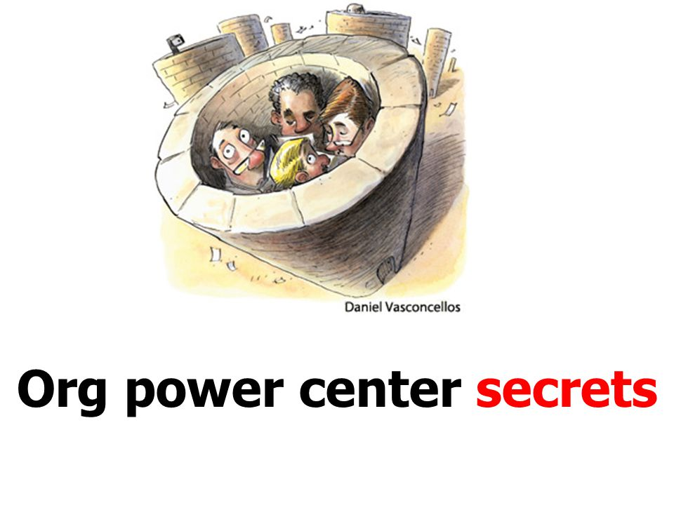 Org power center secrets