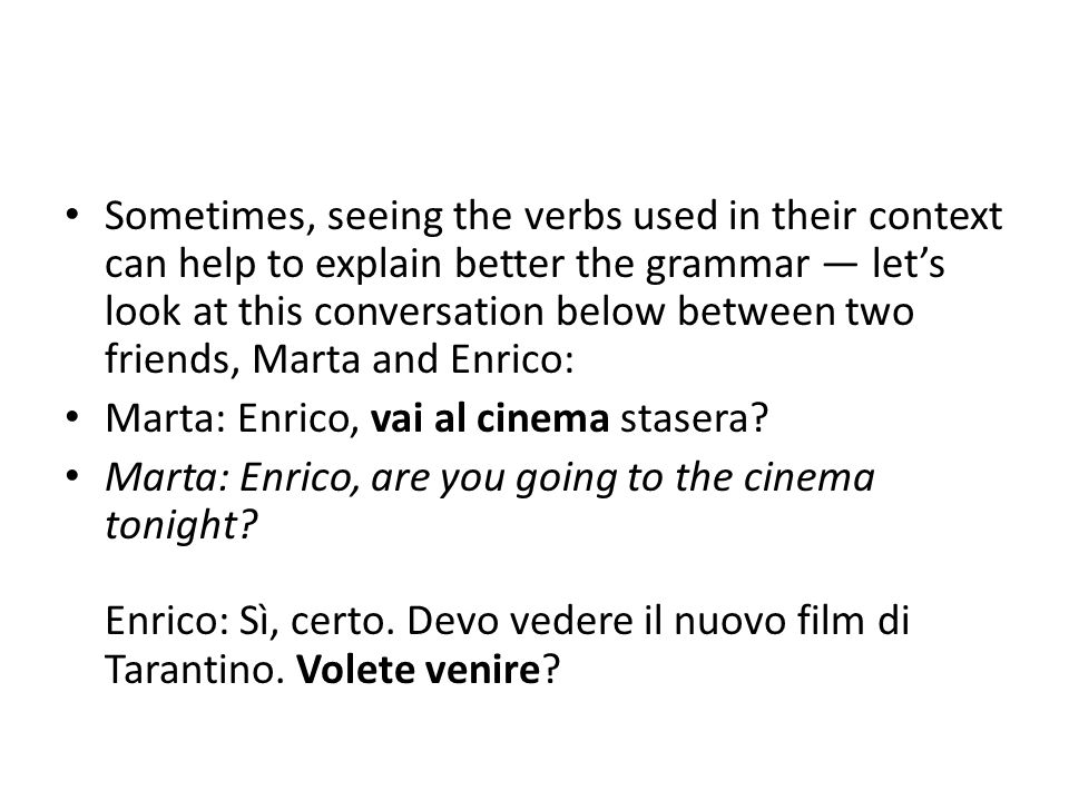 Enrico: Yes, of course.I have to see the new Tarantino film.