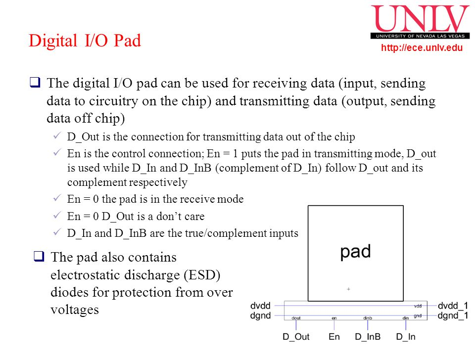 http://ece.unlv.edu Driving A Signal Off-Chip  So 0 passes to the next stage turning P2 on and N2 off  Node oe is set to 1