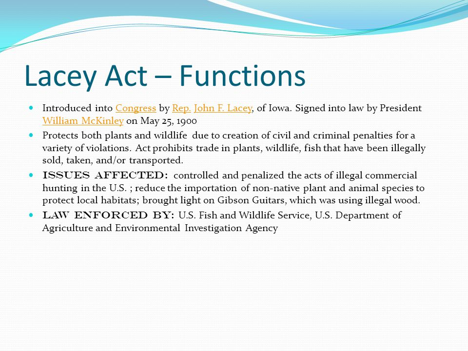 Lacey Act – Functions Introduced into Congress by Rep.
