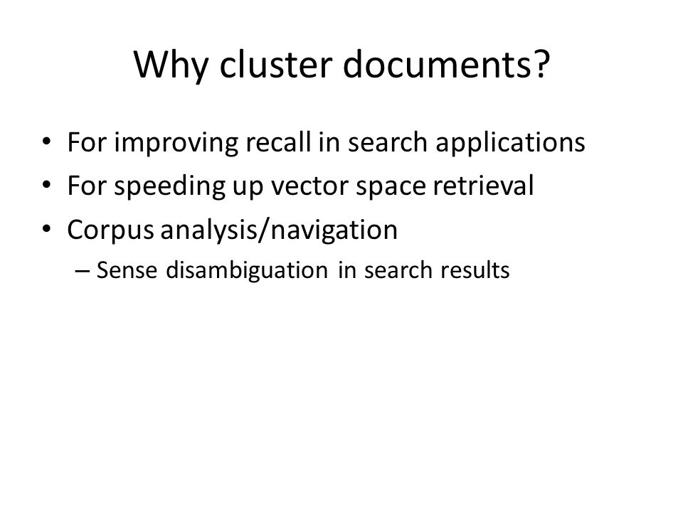 Why cluster documents.