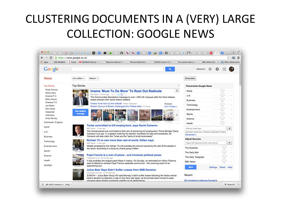 CLUSTERING DOCUMENTS IN A (VERY) LARGE COLLECTION: GOOGLE NEWS