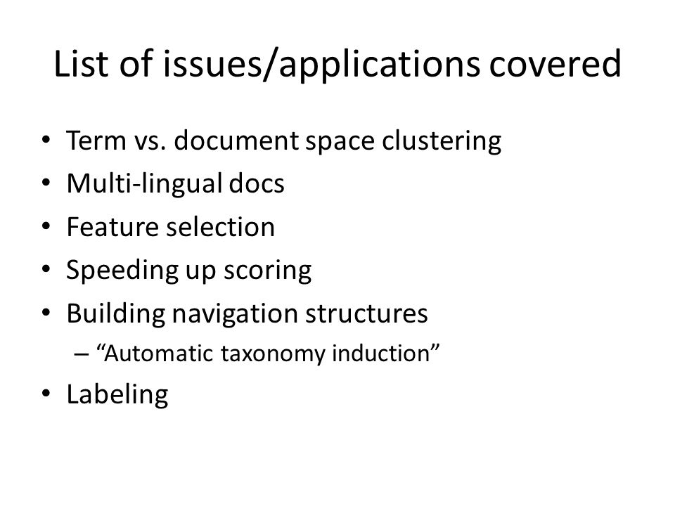 List of issues/applications covered Term vs.