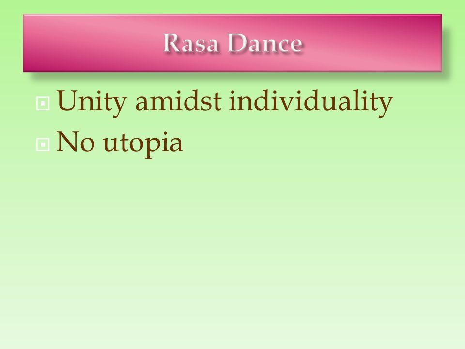  Unity amidst individuality  No utopia