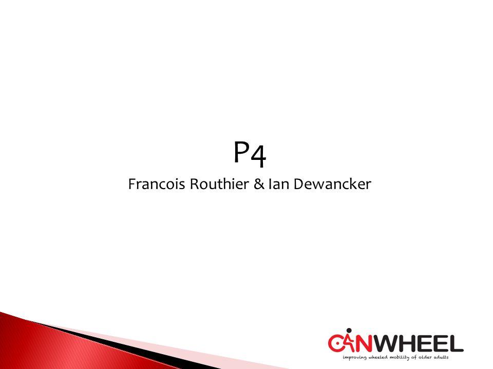 P4 Francois Routhier & Ian Dewancker