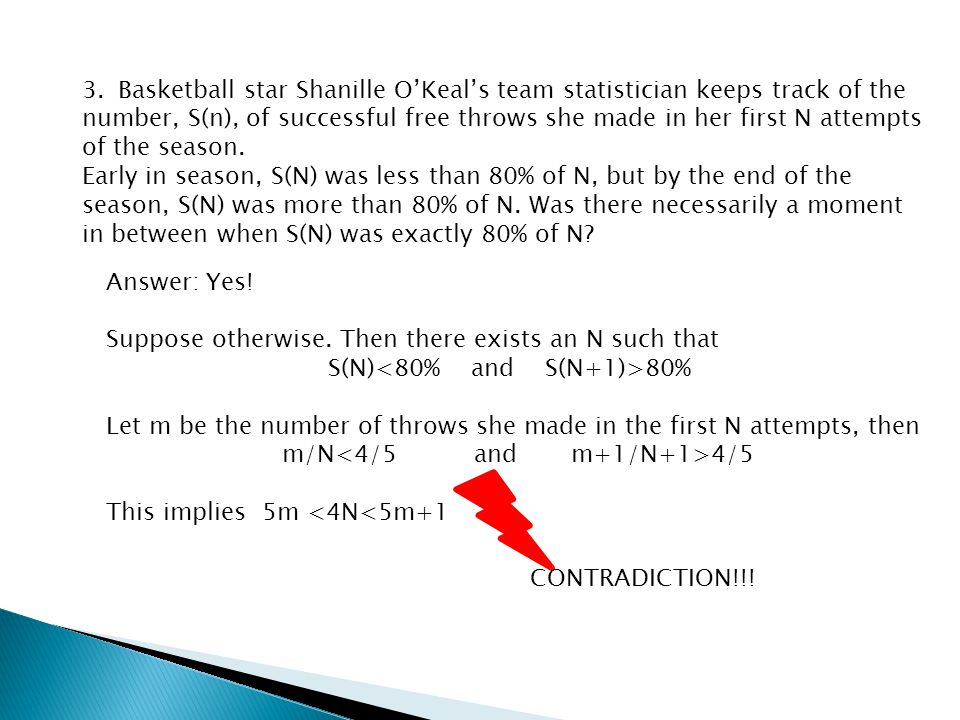 3.Basketball star Shanille O'Keal's team statistician keeps track of the number, S(n), of successful free throws she made in her first N attempts of the season.