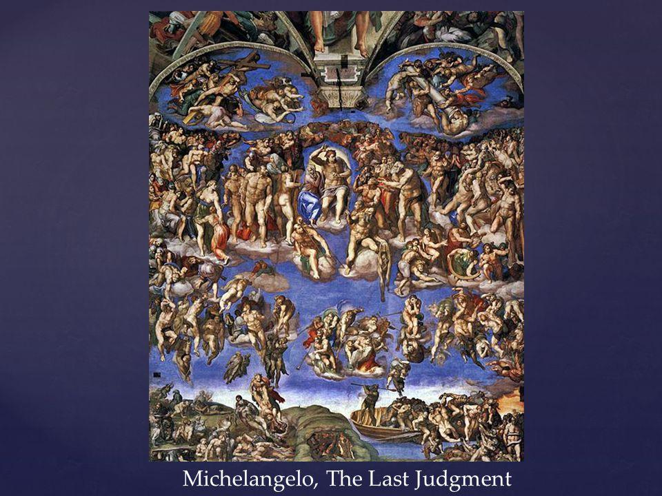 Michelangelo, The Last Judgment