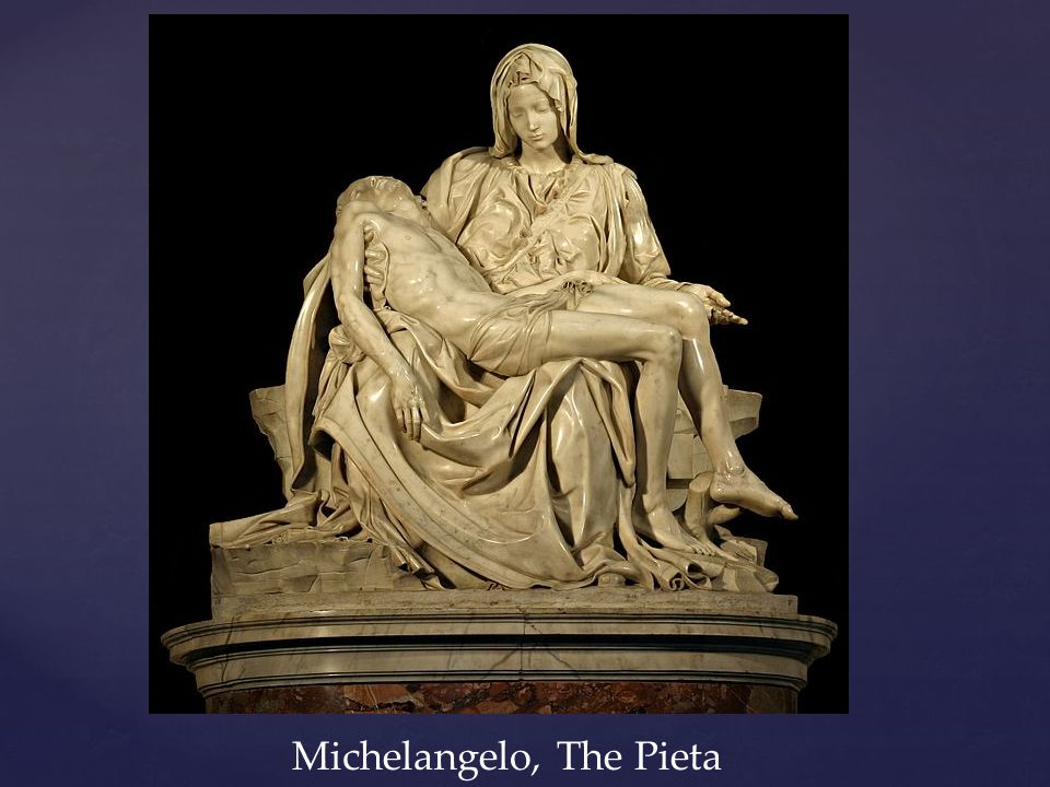 Michelangelo, The Pieta