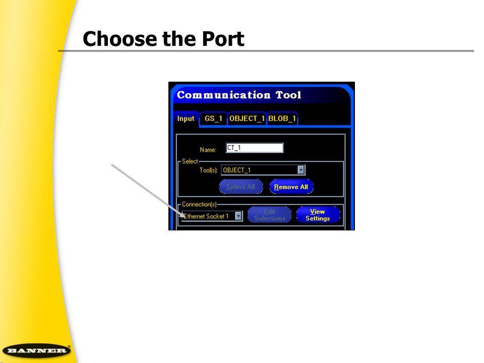 Choose the Port