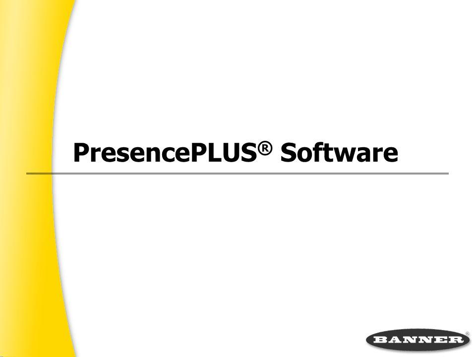 PresencePLUS ® Software