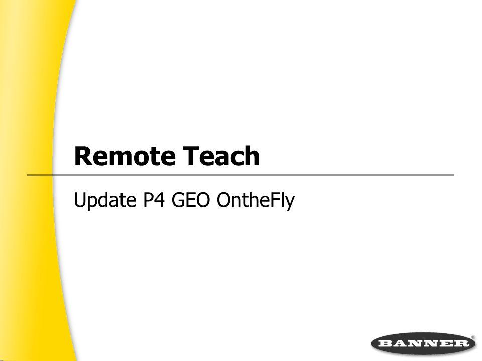 Remote Teach Update P4 GEO OntheFly