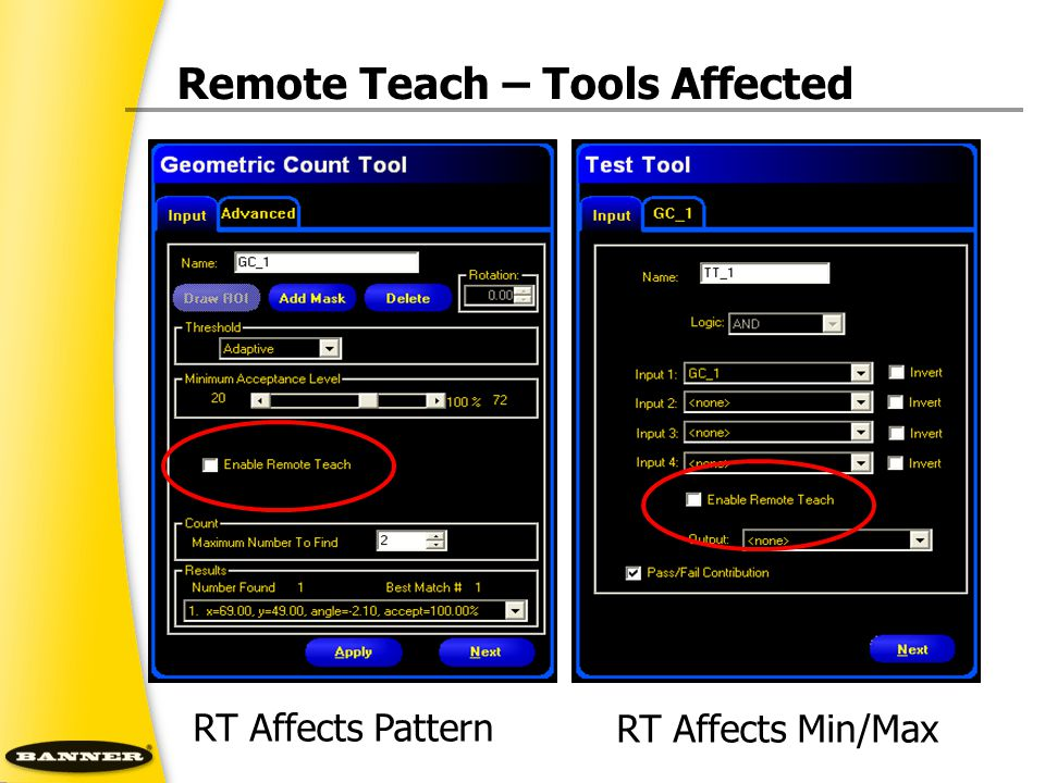 Remote Teach – Tools Affected RT Affects Pattern RT Affects Min/Max