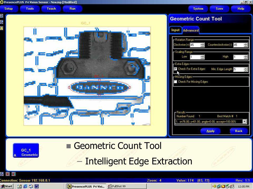 P4 Tool Screen Shot Geometric Count Tool –Intelligent Edge Extraction