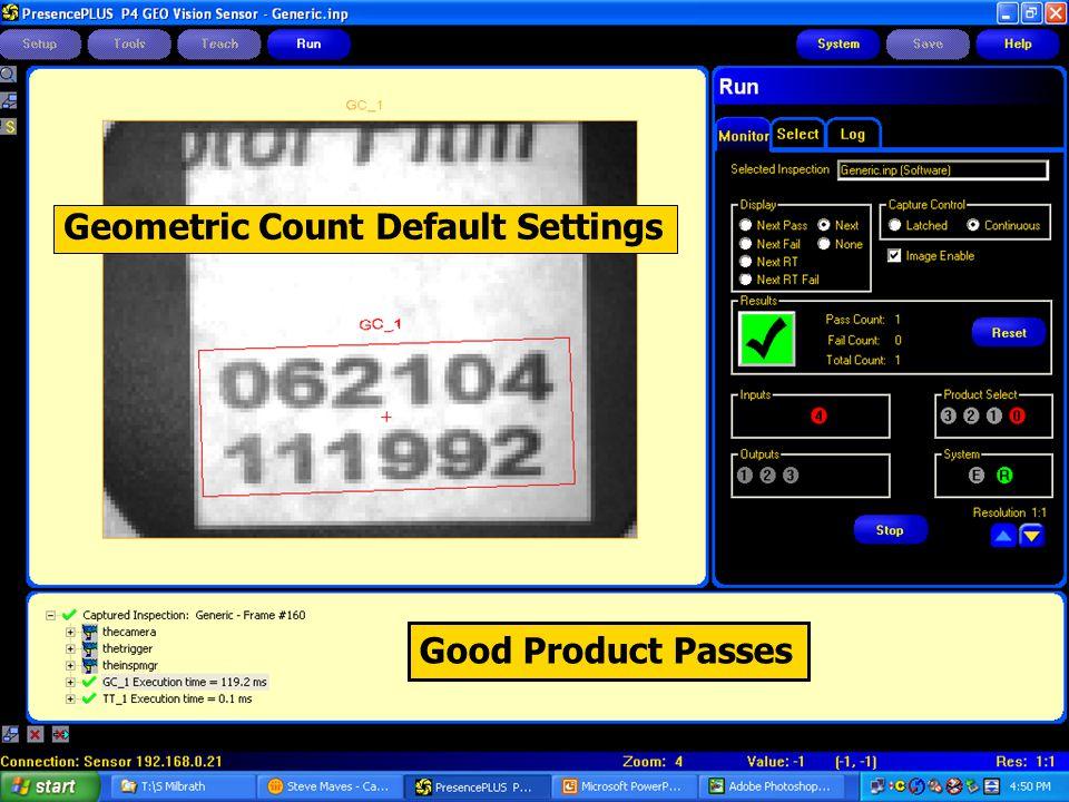 Good Product Passes Geometric Count Default Settings