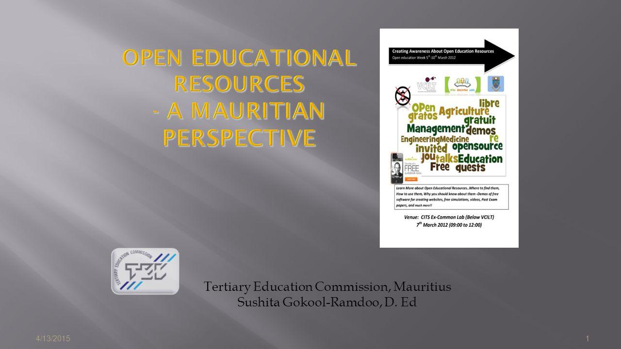 4/13/20151 Tertiary Education Commission, Mauritius Sushita Gokool-Ramdoo, D. Ed
