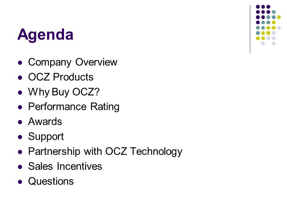 Agenda Company Overview OCZ Products Why Buy OCZ.