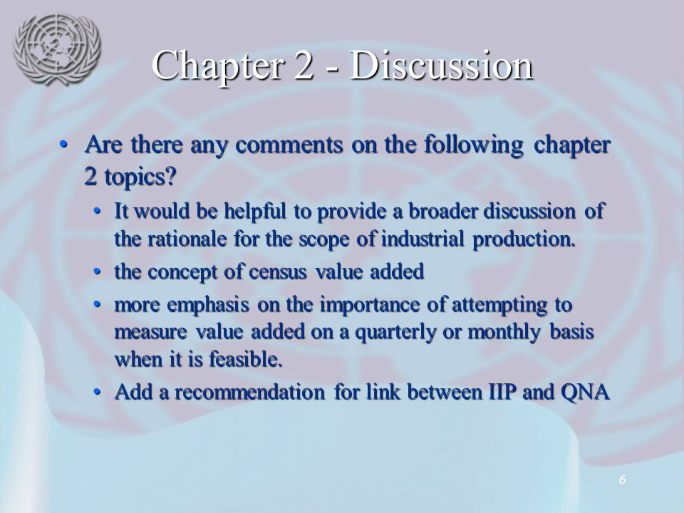 6 Chapter 2 - Discussion Are there any comments on the following chapter 2 topics Are there any comments on the following chapter 2 topics.