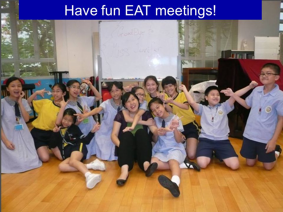 QH7 Have fun EAT meetings!