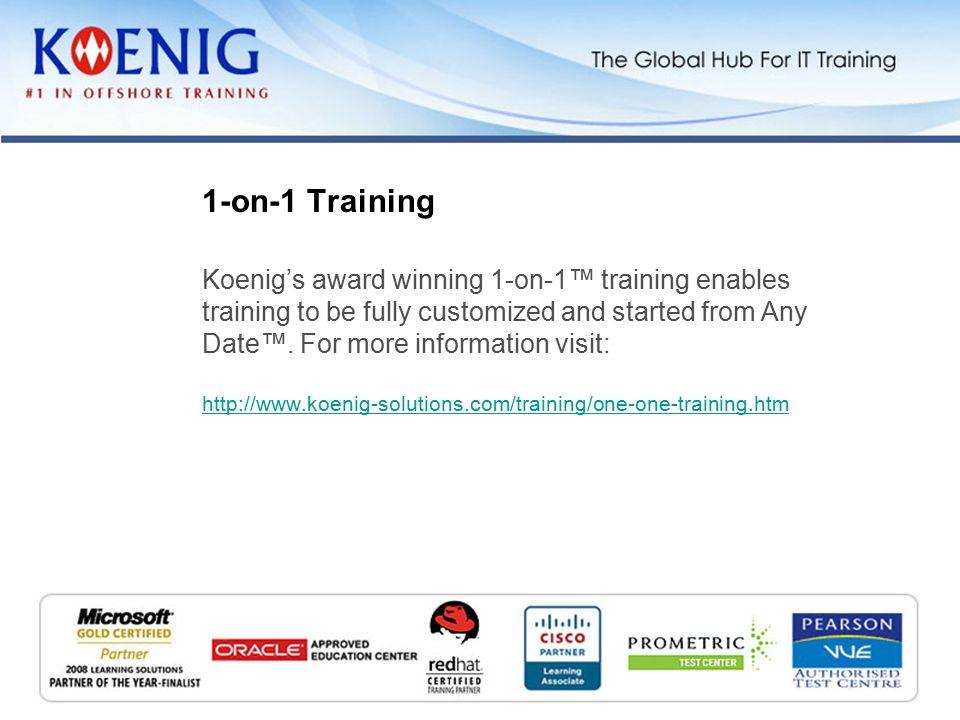Koenig also offers training in Goa, Dehradun and Shimla.