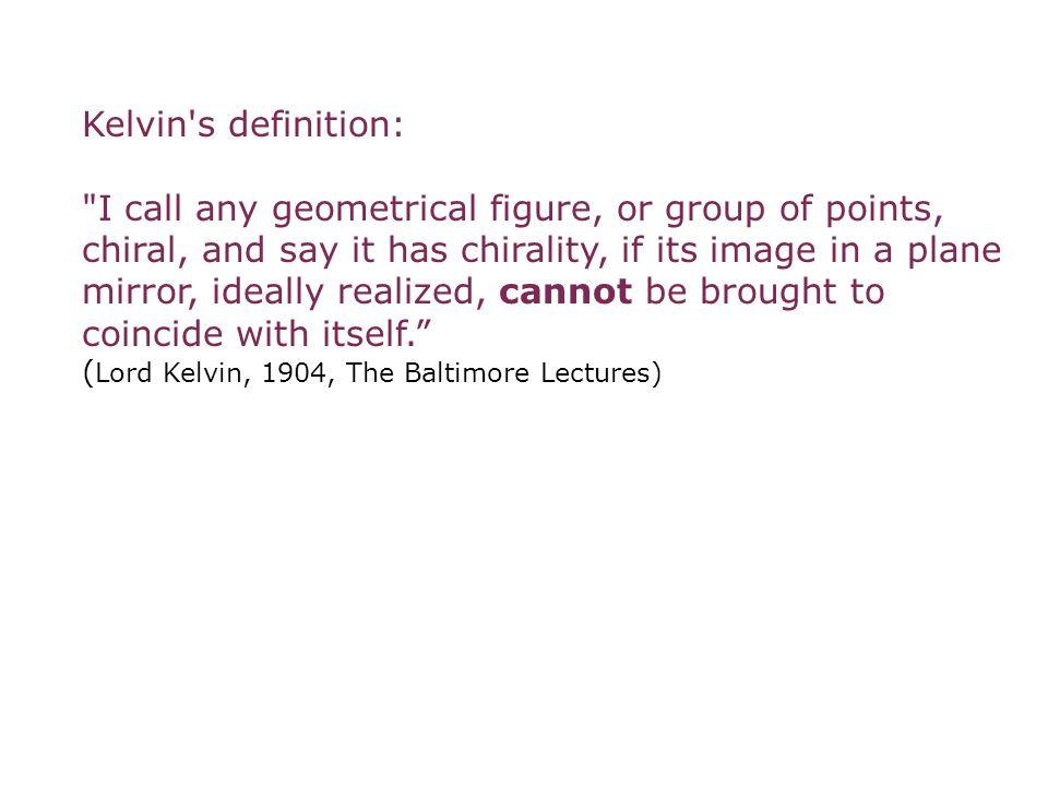 Kelvin's definition: