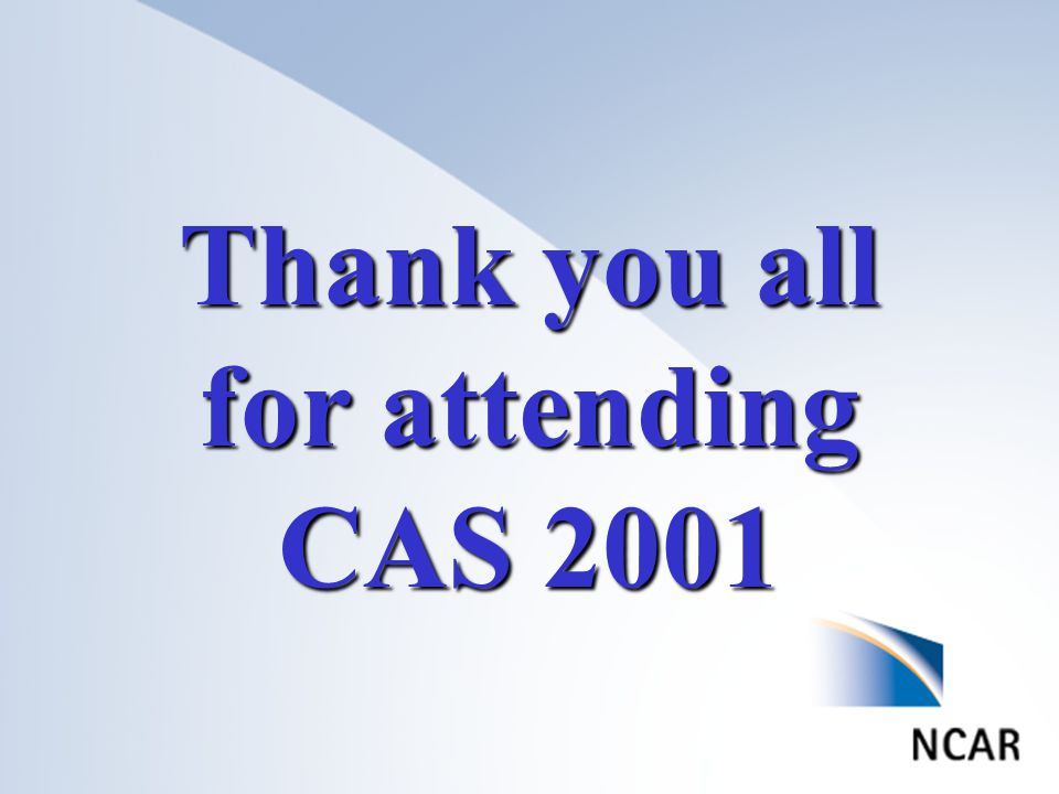 Thank you all for attending CAS 2001