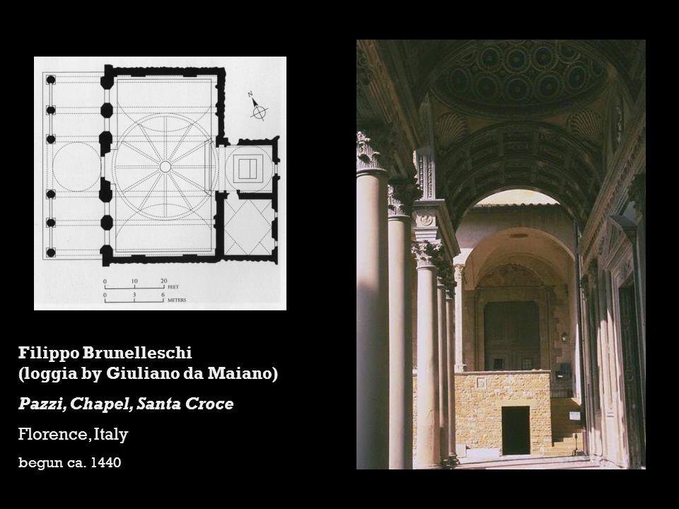 Filippo Brunelleschi (loggia by Giuliano da Maiano) Pazzi, Chapel, Santa Croce Florence, Italy begun ca.
