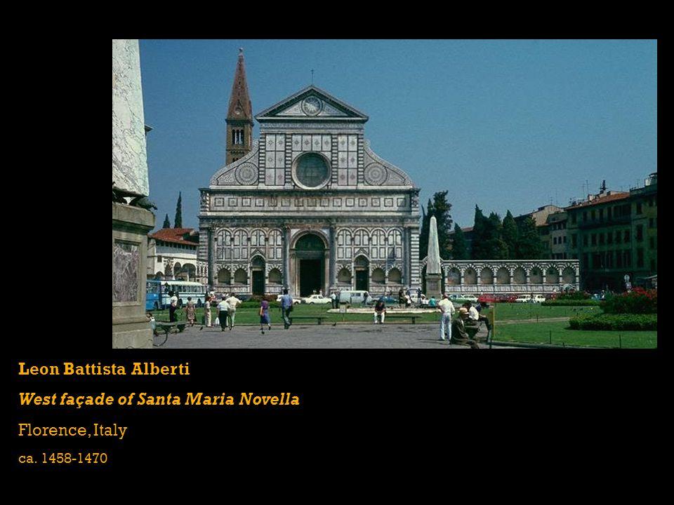 Leon Battista Alberti West façade of Santa Maria Novella Florence, Italy ca. 1458-1470