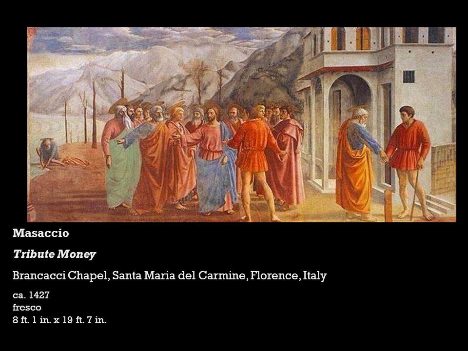 Masaccio Tribute Money Brancacci Chapel, Santa Maria del Carmine, Florence, Italy ca.
