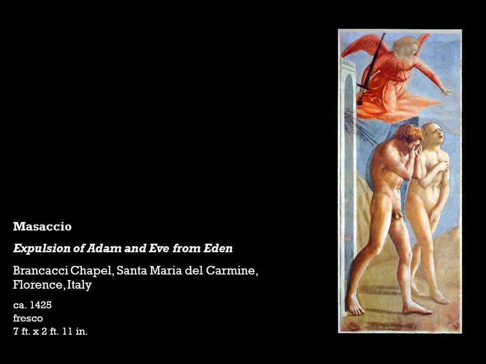 Masaccio Expulsion of Adam and Eve from Eden Brancacci Chapel, Santa Maria del Carmine, Florence, Italy ca.