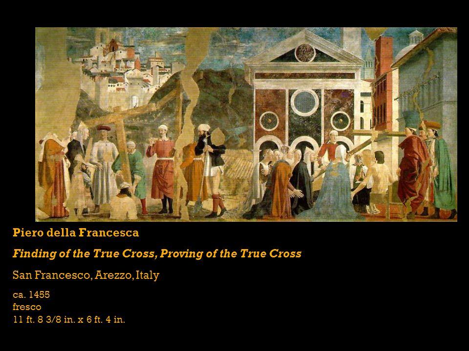 Piero della Francesca Finding of the True Cross, Proving of the True Cross San Francesco, Arezzo, Italy ca.