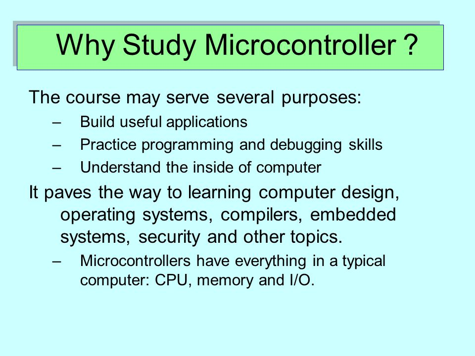 Why Study Microcontroller .
