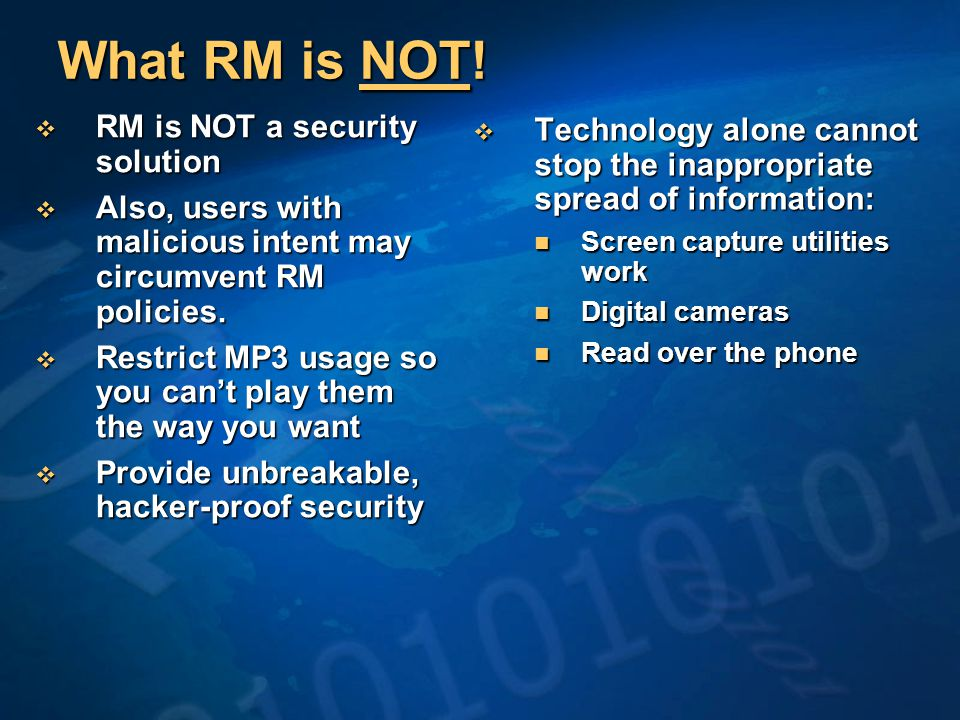 What RM is NOT.