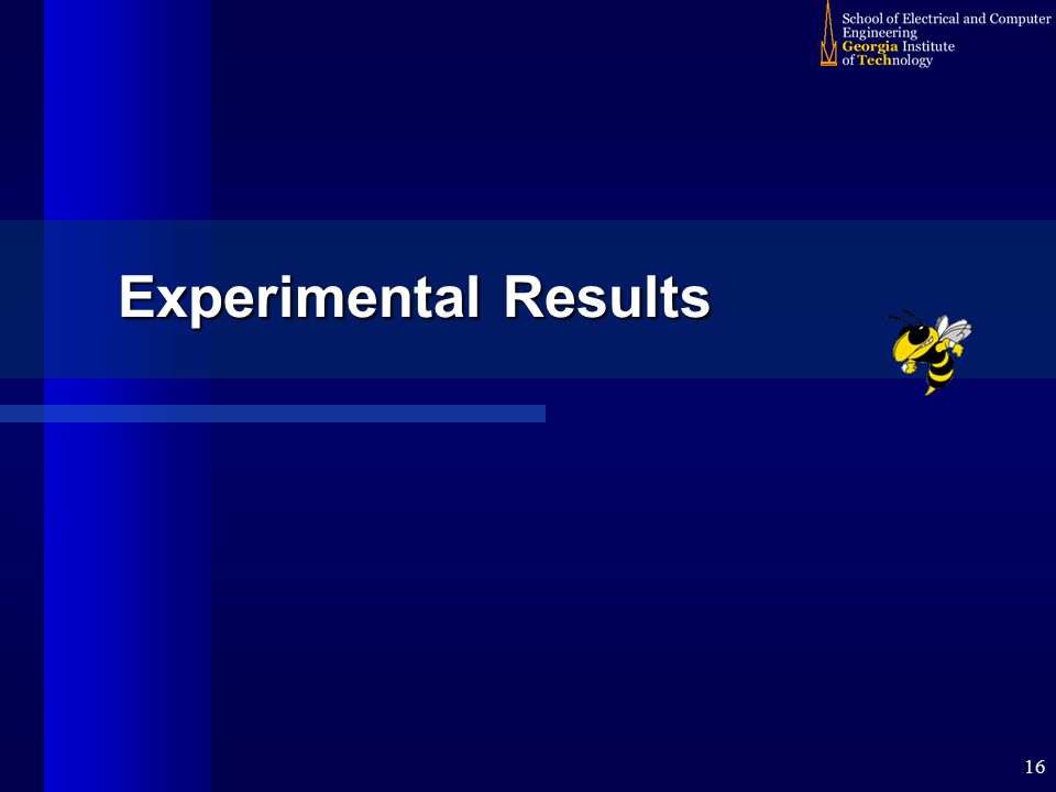 16 Experimental Results
