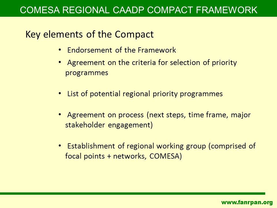 www.fanrpan.org COMESA REGIONAL CAADP COMPACT FRAMEWORK Endorsement of the Framework Agreement on the criteria for selection of priority programmes Li