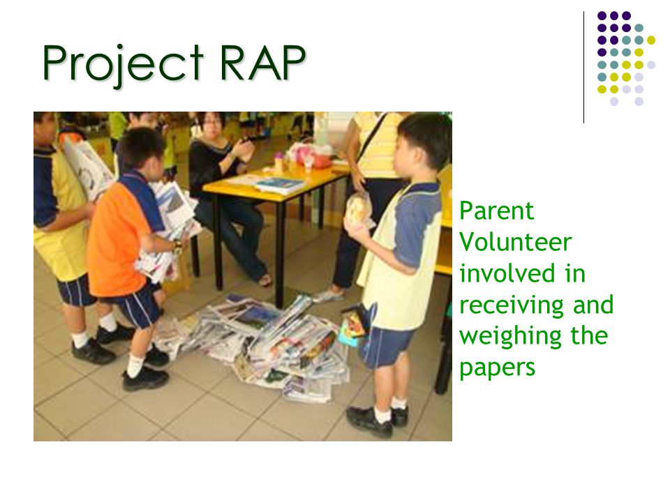 Parent Volunteer involved in receiving and weighing the papers Project RAP