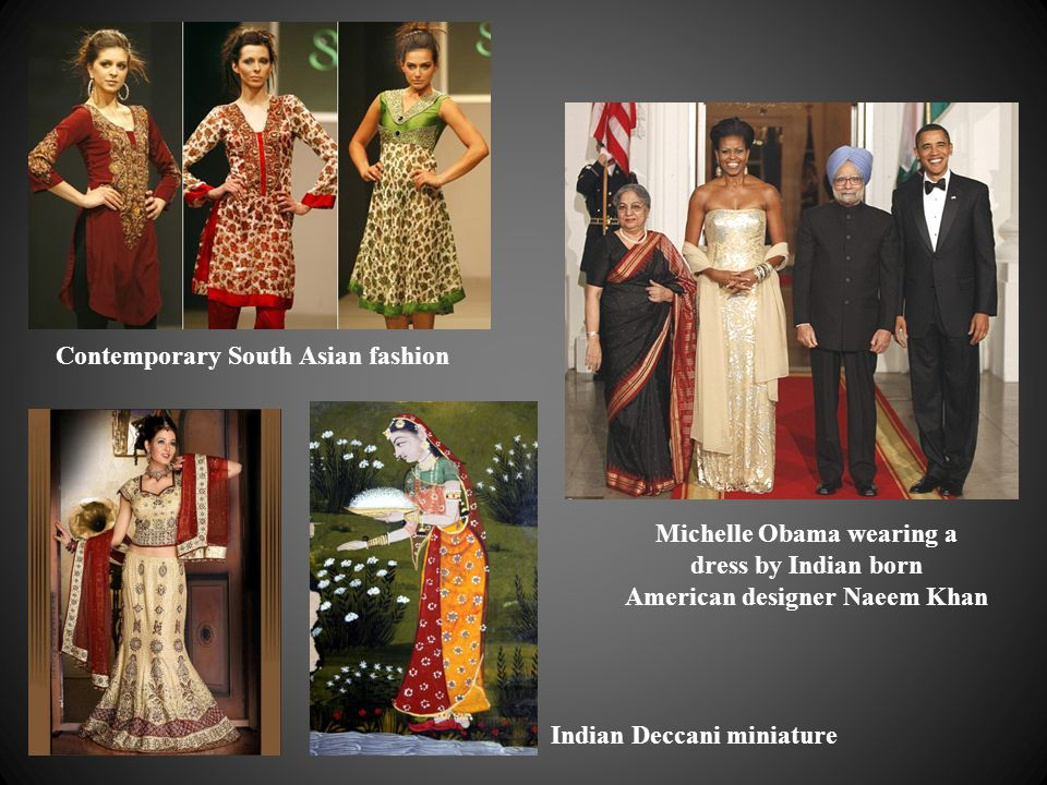 Michelle Obama wearing a dress by Indian born American designer Naeem Khan Indian Deccani miniature Contemporary South Asian fashion