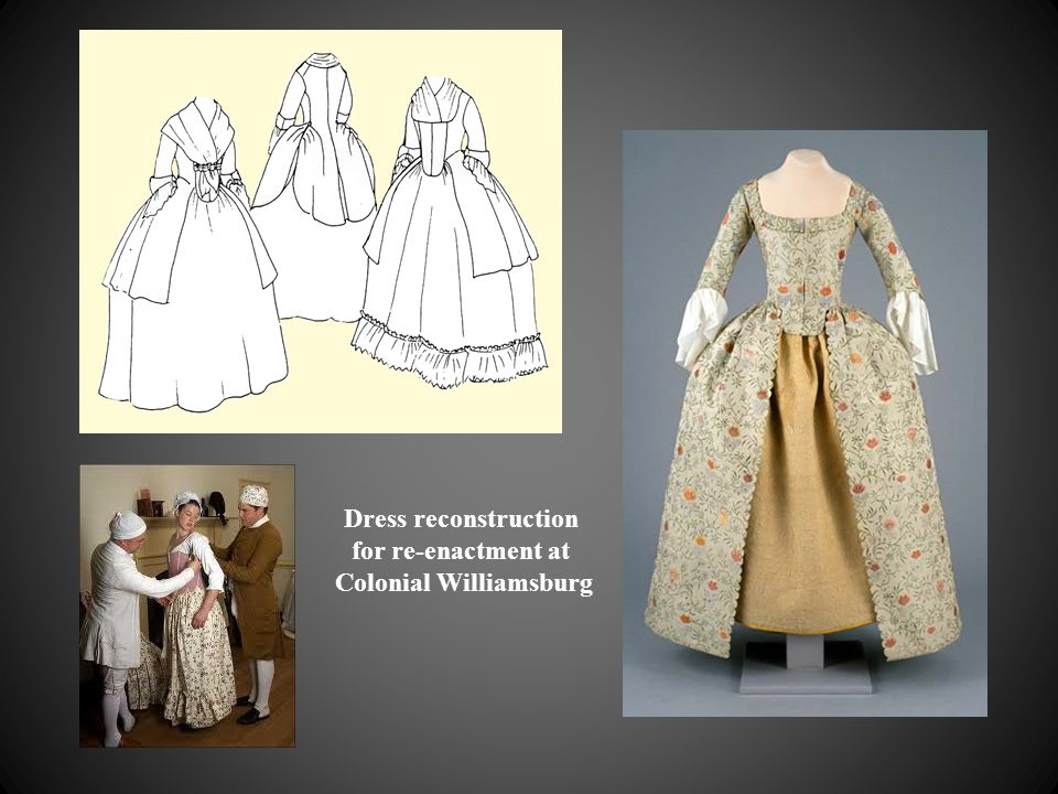 Dress reconstruction for re-enactment at Colonial Williamsburg