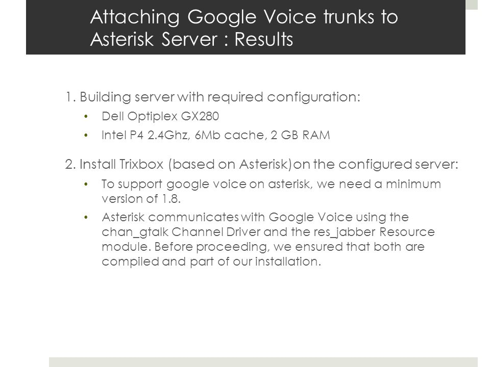 Attaching Google Voice trunks to Asterisk Server : Results 1.