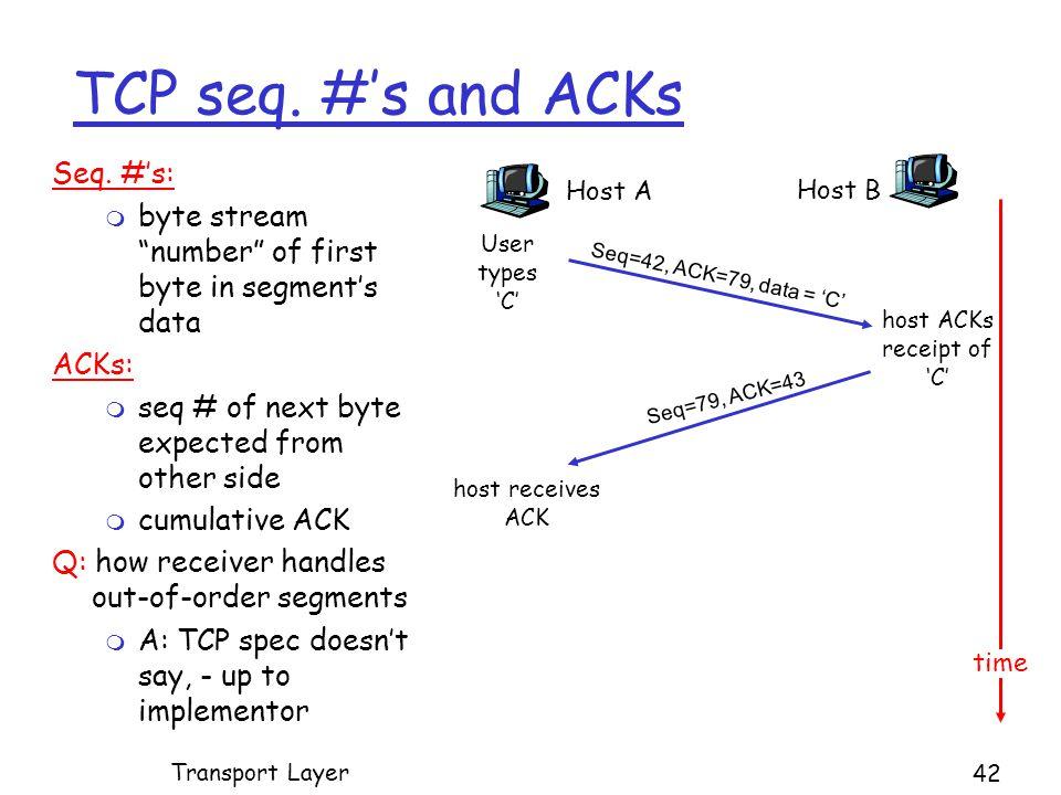 TCP seq. #'s and ACKs Seq.