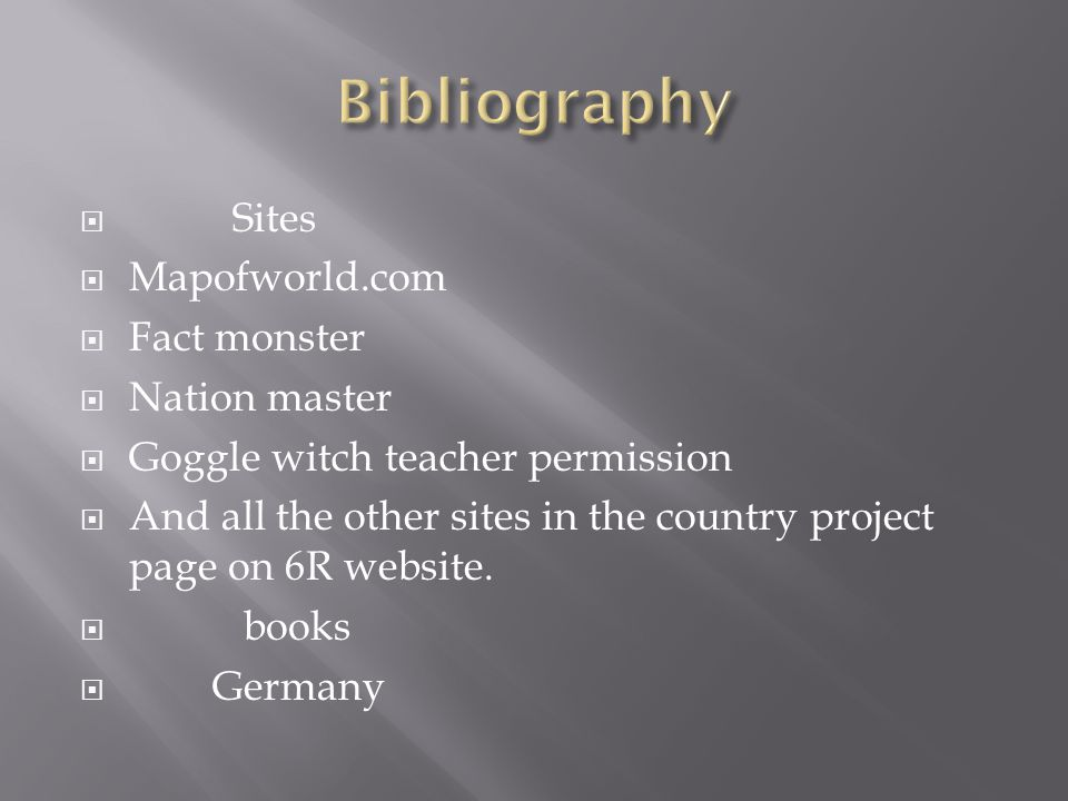  Sites  Mapofworld.com  Fact monster  Nation master  Goggle witch teacher permission  And all the other sites in the country project page on 6R website.