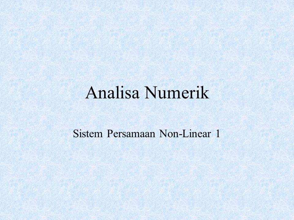 Analisa Numerik Sistem Persamaan Non-Linear 1
