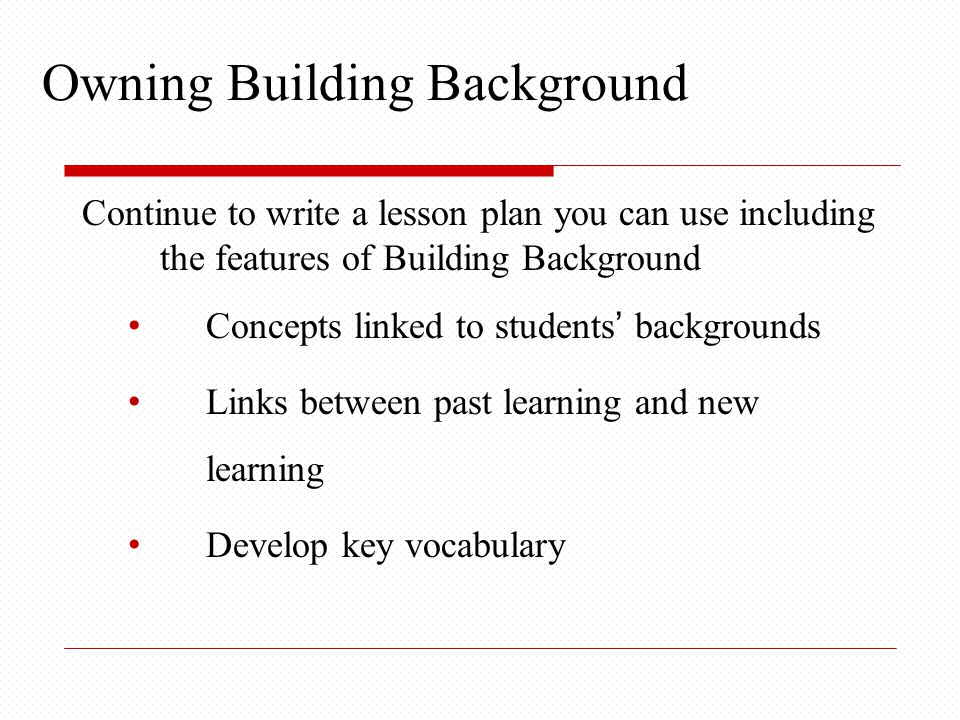 Content Objectives How did we: Identify techniques for connecting students' personal experiences, cultural background, and past learning to lesson concepts Explain the key elements of academic language