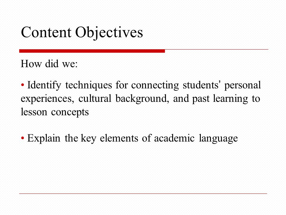 Language Objectives How did we: Produce a variety of sentence types to identify the tiers of vocabulary in a short passage with a small group.